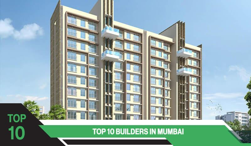 Top 10 Builders in Mumbai