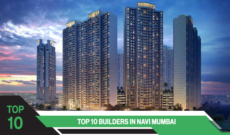 Top 10 Builders in Navi Mumbai