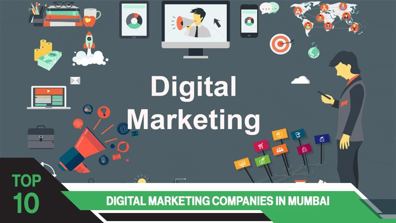 Top 10 Digital Marketing Companies in Mumbai
