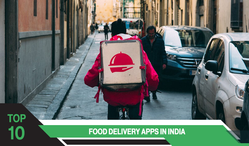 Top 10 Food Delivery Apps in India