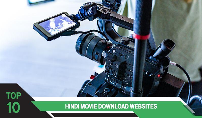Top 10 Hindi Movie Download Websites