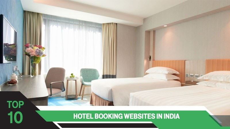 Top 10 Hotel Booking Websites In India