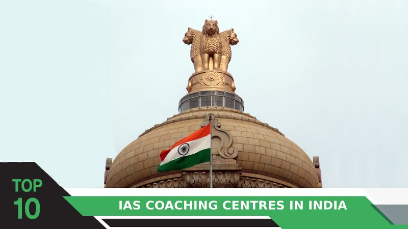 Top 10 IAS Coaching Centres in India