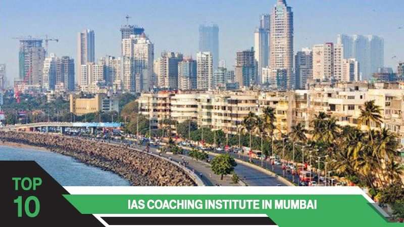 Top 10 IAS Coaching Centres in Mumbai