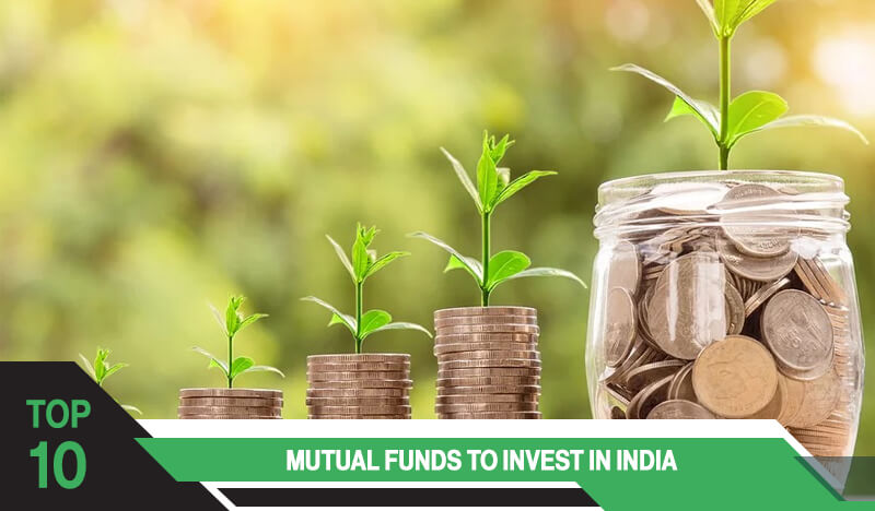 Top 10 Mutual Funds Investment in India