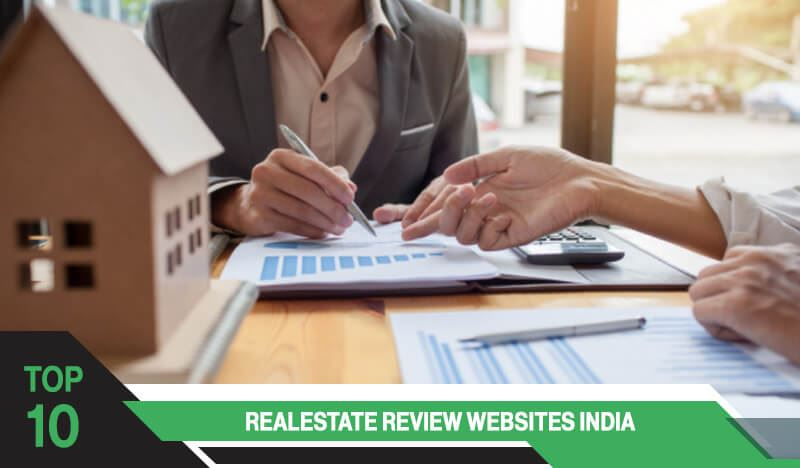 Top 10 Real Estate Review Websites in India