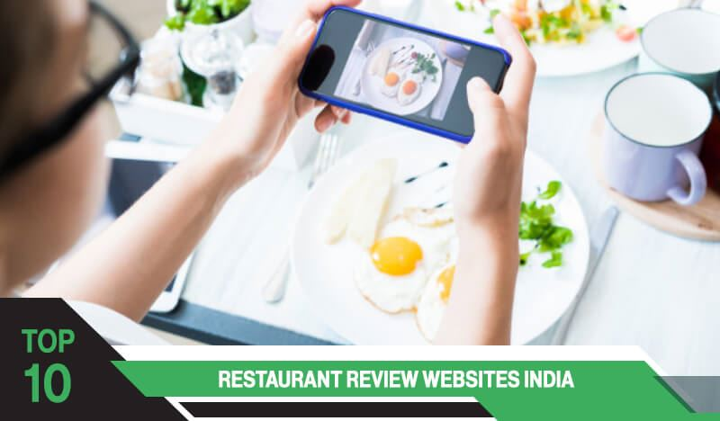 Top 10 Restaurant Review Websites in India