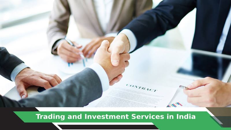 Trading and Investment Services in India