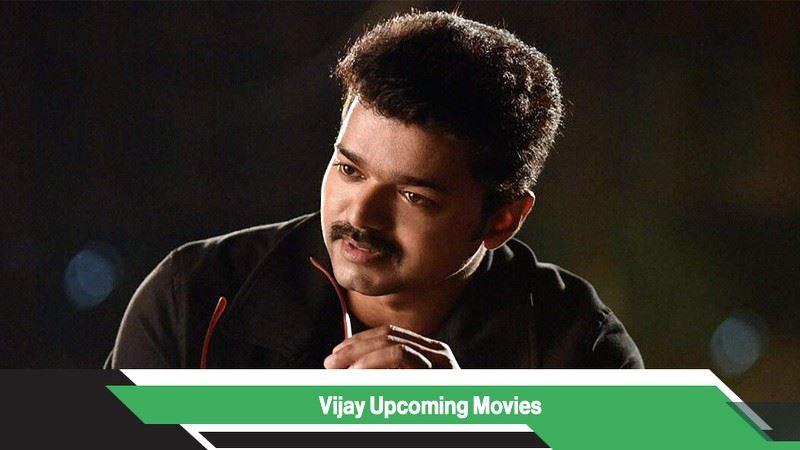 Vijay Upcoming Movies