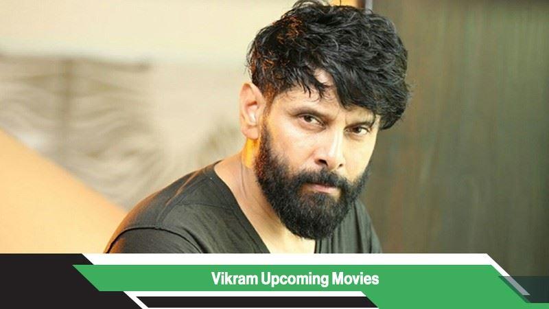 Vikram Upcoming Movies