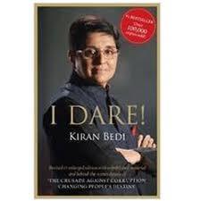 'I Dare!' Kiran Bedi - Parmesh Dangwal Image