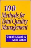 100 Methods For Total Quality Management - Gopal K Kanji Image