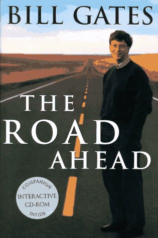 Road Ahead, The - Bill Gates Image