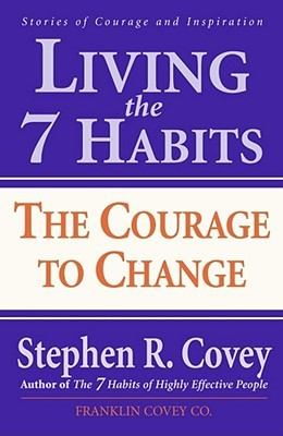 Living The 7 Habits - Steven R Covey Image