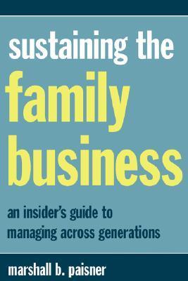 Sustaining The Family Business - Marshall B Paisner Image