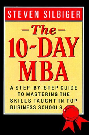 10 Day MBA, The - Steven Silbiger Image