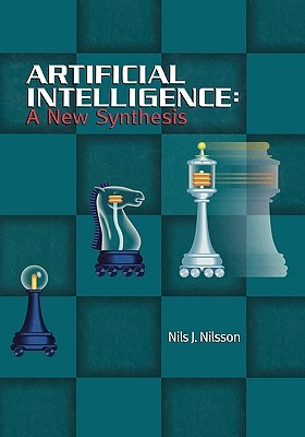 Artificial Intelligence: A New Synthesis - Nils J Nilsson Image