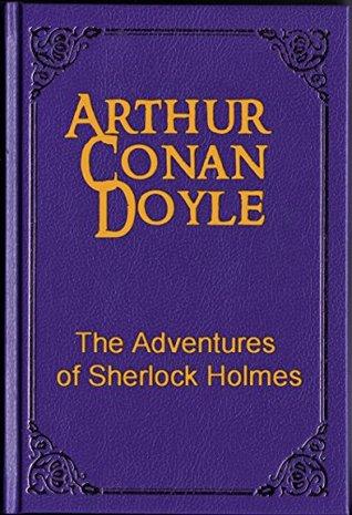 Adventures Of Sherlock Holmes, The - Arthur Conan Doyle Image