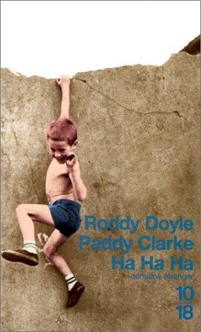 Paddy Clark Ha Ha Ha - Roddy Doyle Image