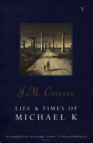 Life And Times Of Michael K - J M Coetzee Image