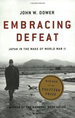 Embracing Defeat : Japan In The Wake Of World War II - John Dower Image