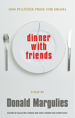 Dinner With Friends - Donald Margulies Image