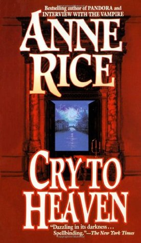 Cry To Heaven - Anne Rice Image