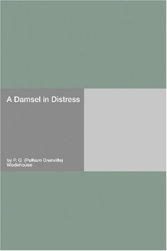 Damsel In Distress, A - P.G.Wodehouse Image