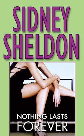 Nothing Lasts Forever - Sidney Sheldon Image