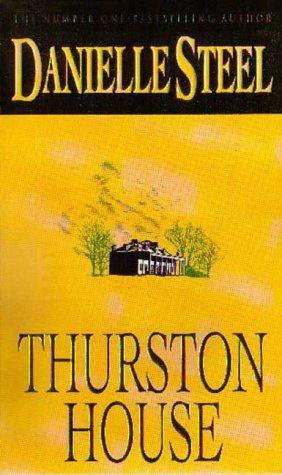 Thurston House - Danielle Steel Image