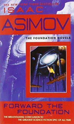 Forward The Foundation - Isaac Asimov Image
