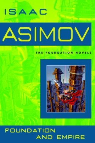 Foundation And Empire - Isaac Asimov Image