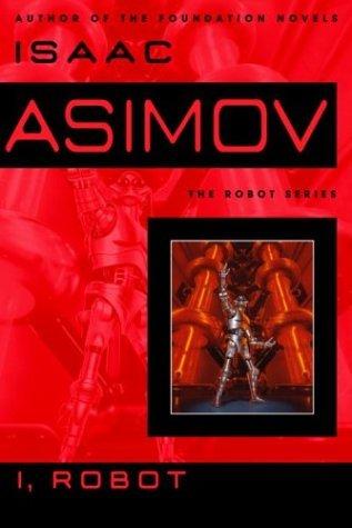 I, Robot - Isaac Asimov Image