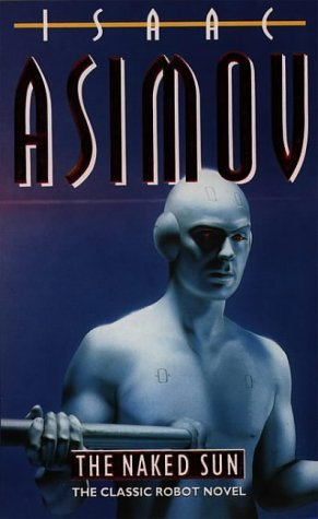 Naked Sun, The - Isaac Asimov Image