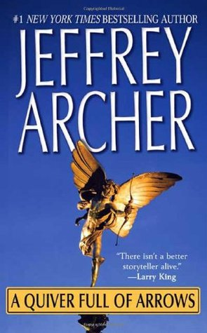 A Quiver Full Of Arrows - Jeffrey Archer Image