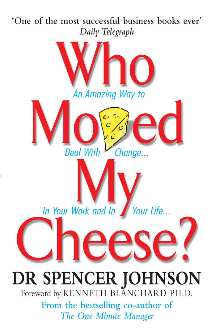 Who Moved My Cheese? - Dr Spencer Johnson Image