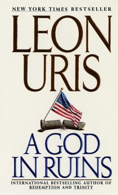 God In Ruins, A - Leon Uris Image