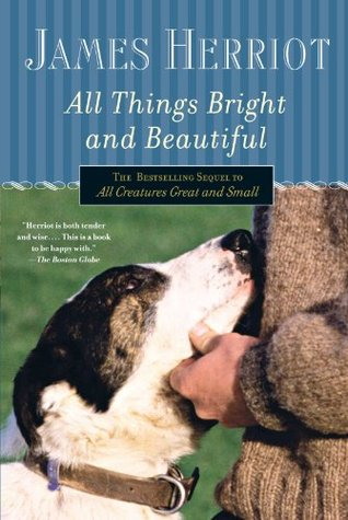 All Things Bright And Beautiful - James Herriot Image