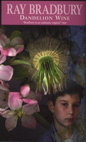 Dandelion Wine - Ray Bradbury Image