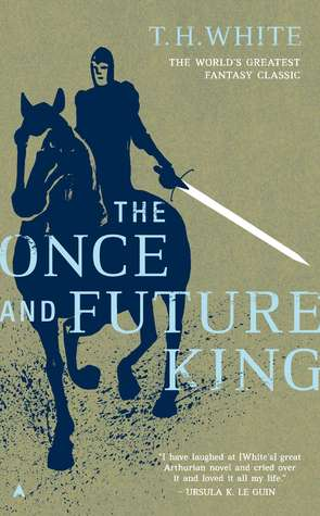Once and Future King, The - T.H. White Image