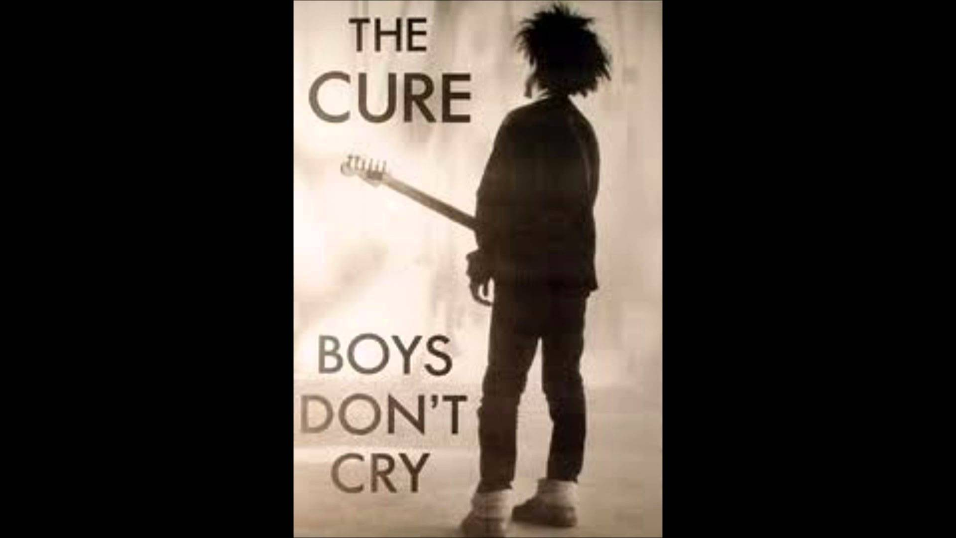 Boys Dont Cry The Cure Trailers Photos And Wallpapers