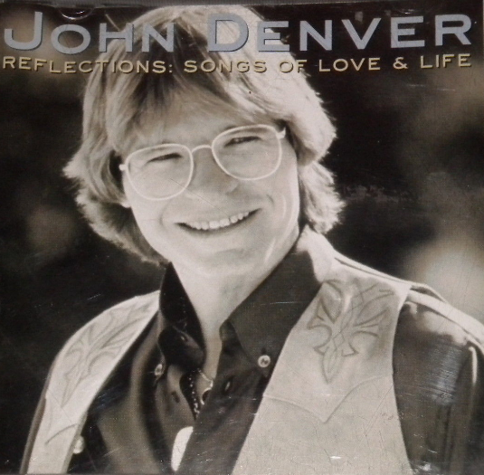 Reflections: Songs of Love & Life - John Denver Image