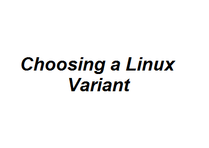Choosing a Linux Variant Image