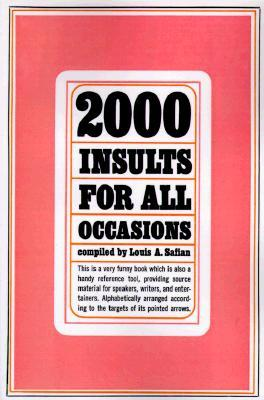 Two Thousand Insults for All Occasions - Louis A Safian Image