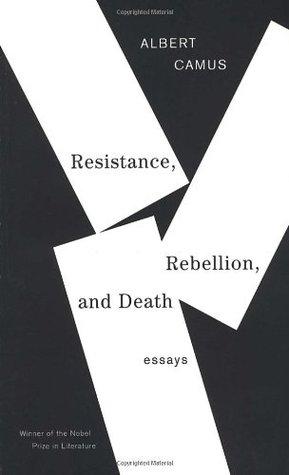 Resistance, Rebellion, and Death - Albert Camus Image