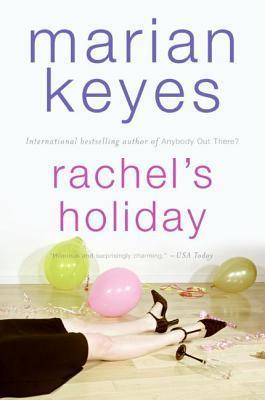 Rachel's Holiday - Marian Keyes Image