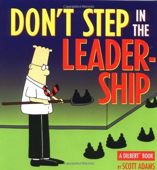 Don't Step in the Leadership - Adams Scott Image