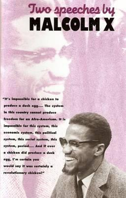Two Speeches By Malcolm X Malcolm X Reviews Summary