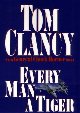 Every Man a Tiger - Tom Clancy Image