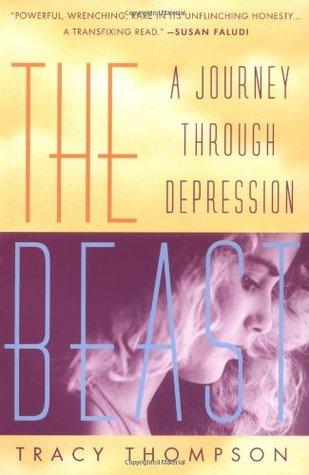 Beast : A Journey Through Depression - Tracy Thompson Image